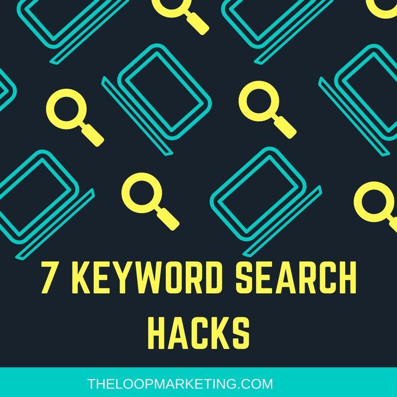 7 Keyword Search Hacks