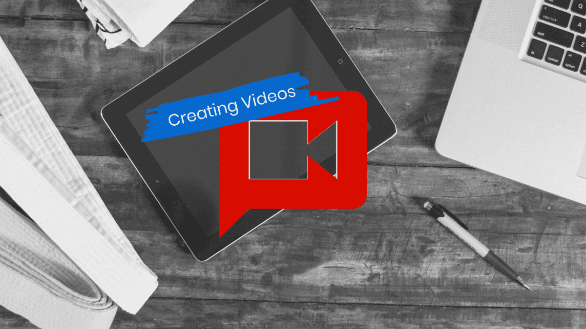 Creating Video for Your Business – You Can Do It!