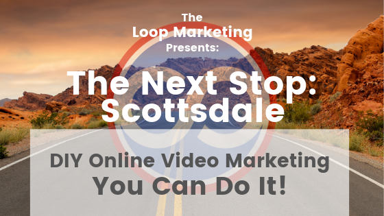 Online Video Marketing Event Scottsdale AZ