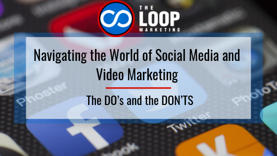 Navigating the World of Social Media and Video Marketing