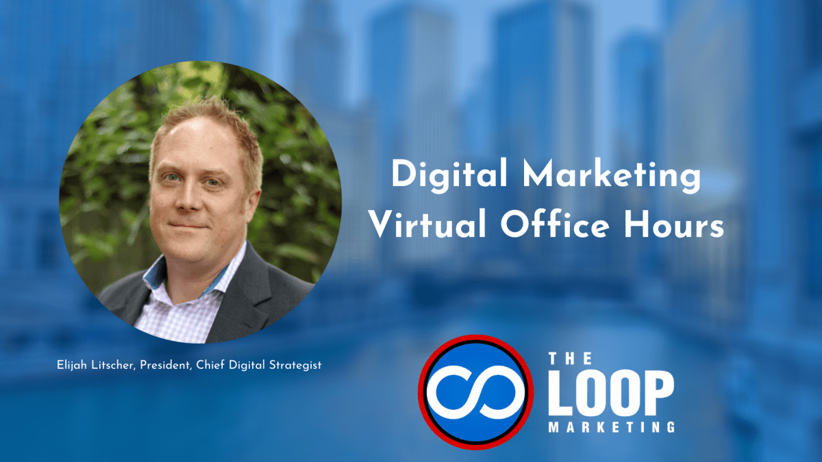 Digital Marketing Virtual Office Hours